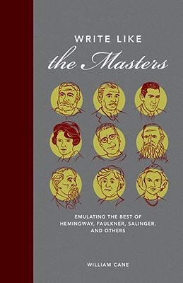 Write Like the Masters by William Cane