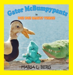 cover of third book in Gator McBumpypants and Friends series