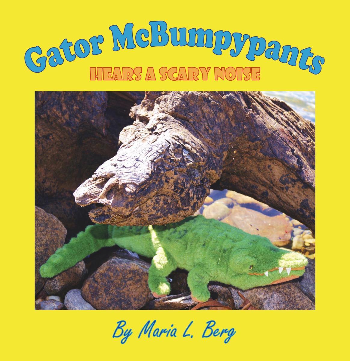 Gator McBumpypants Hears a Scary Noise