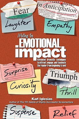 The cover of Karl Iglesias's book Writing for eimotioinal Impact