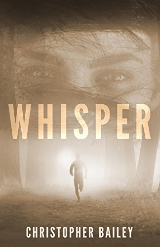 cover of Christopher Bailey's new book WHISPER