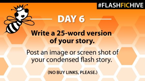 flash fic day 6