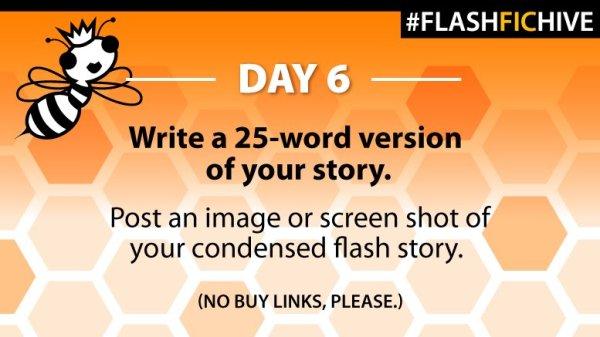 flash fic day 6