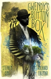 cover of Gwendy's Button Box by Stephen King and Richard Chizmar