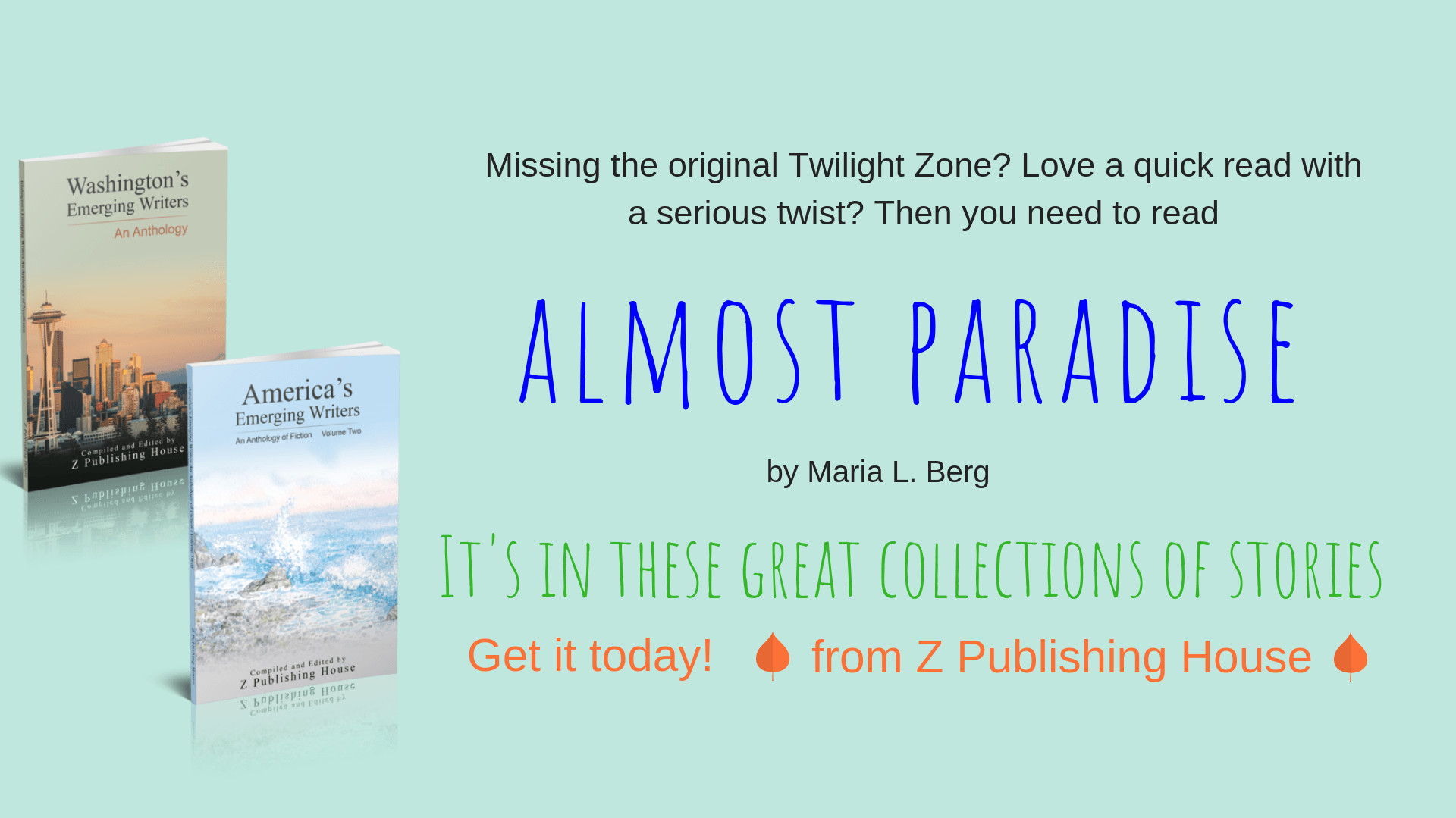 My story Almost Paradise is now available in two anthologies: Washington's Emerging Writers and America's Emerging Writers.