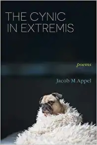 Cover of The Cynic in Extremis, a poetry collection by Jacob M. Appel. There is a picture of a grumpy looking pug wrapped in a furry blanket.
